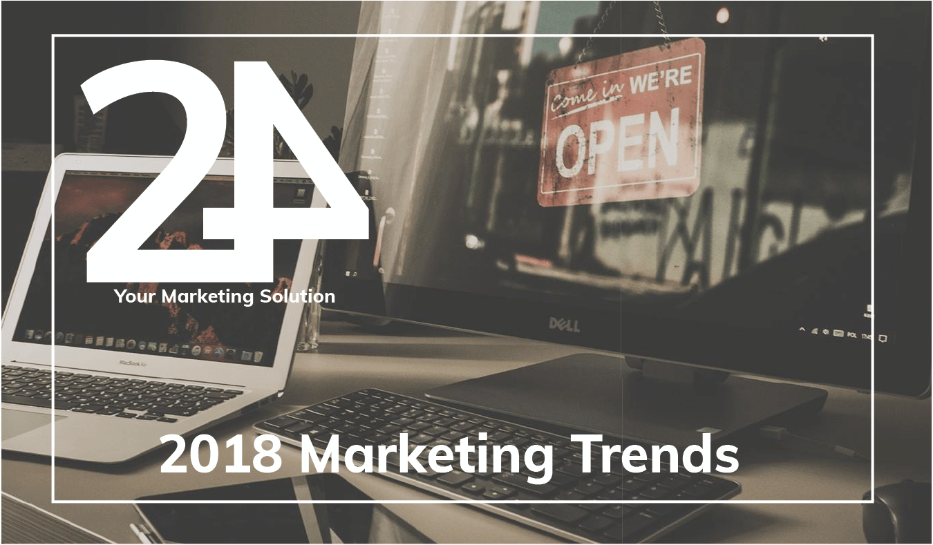 2018 Marketing Trends